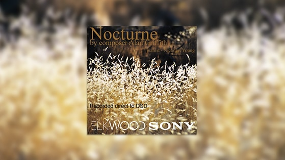 Nocturne DSD release by Alan Griffiths